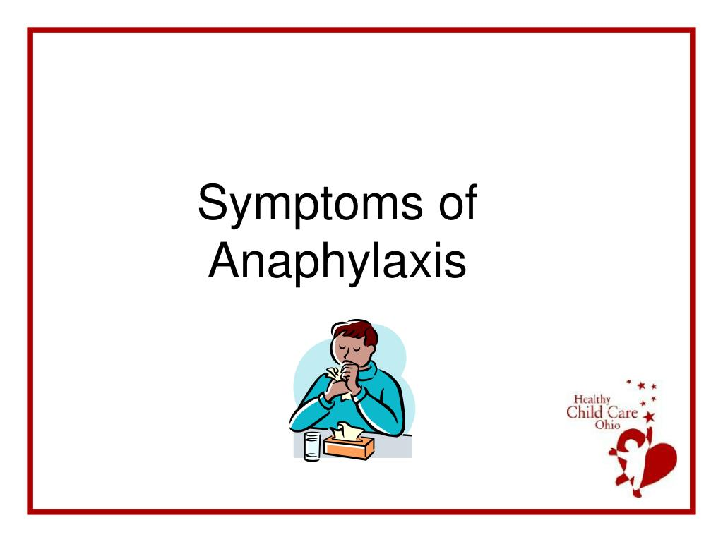 Symptoms of Anaphylaxis
