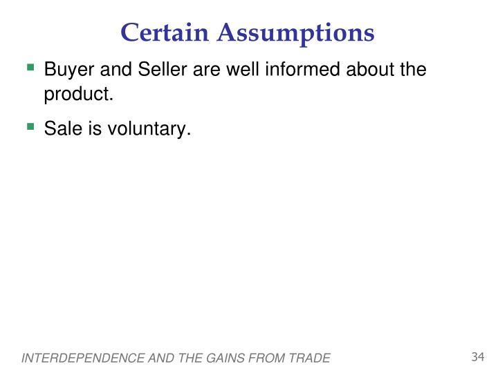 Certain Assumptions