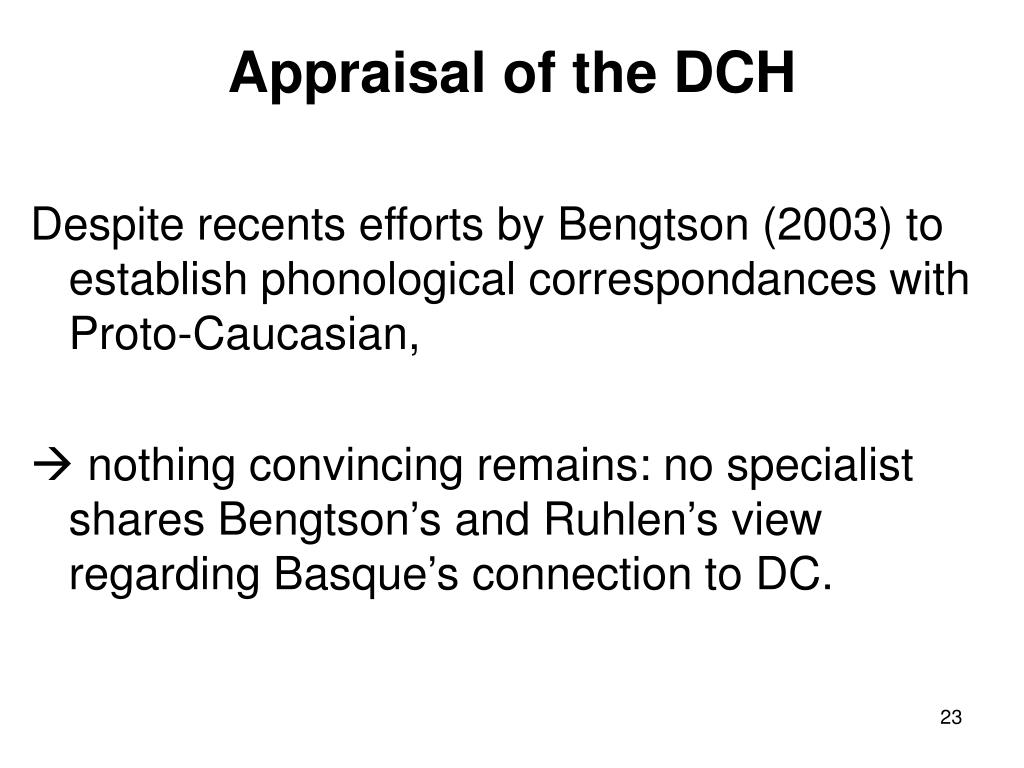 Appraisal of the DCH
