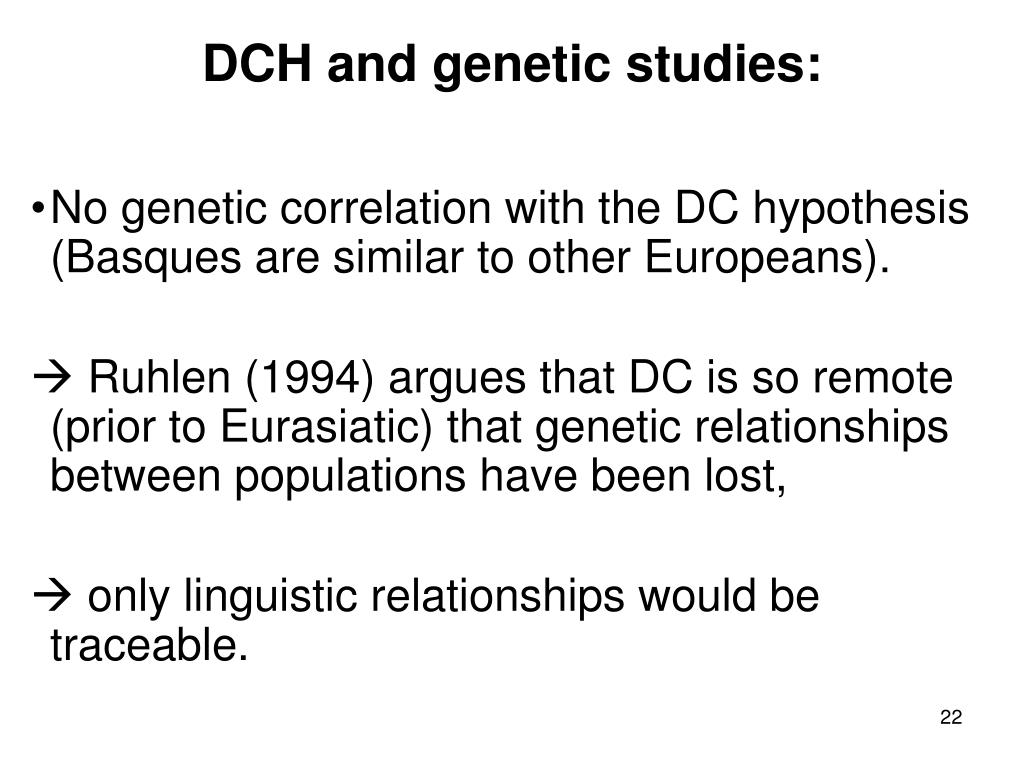 DCH and genetic studies: