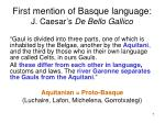first mention of basque language j caesar s de bello gallico