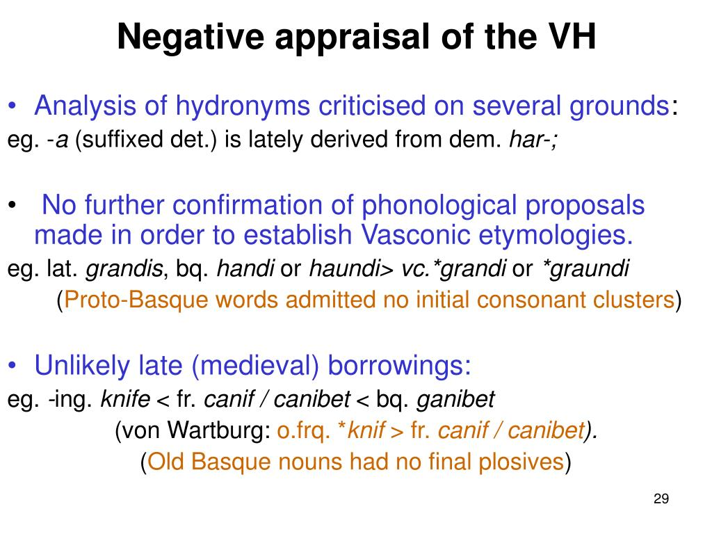 Negative appraisal of the VH