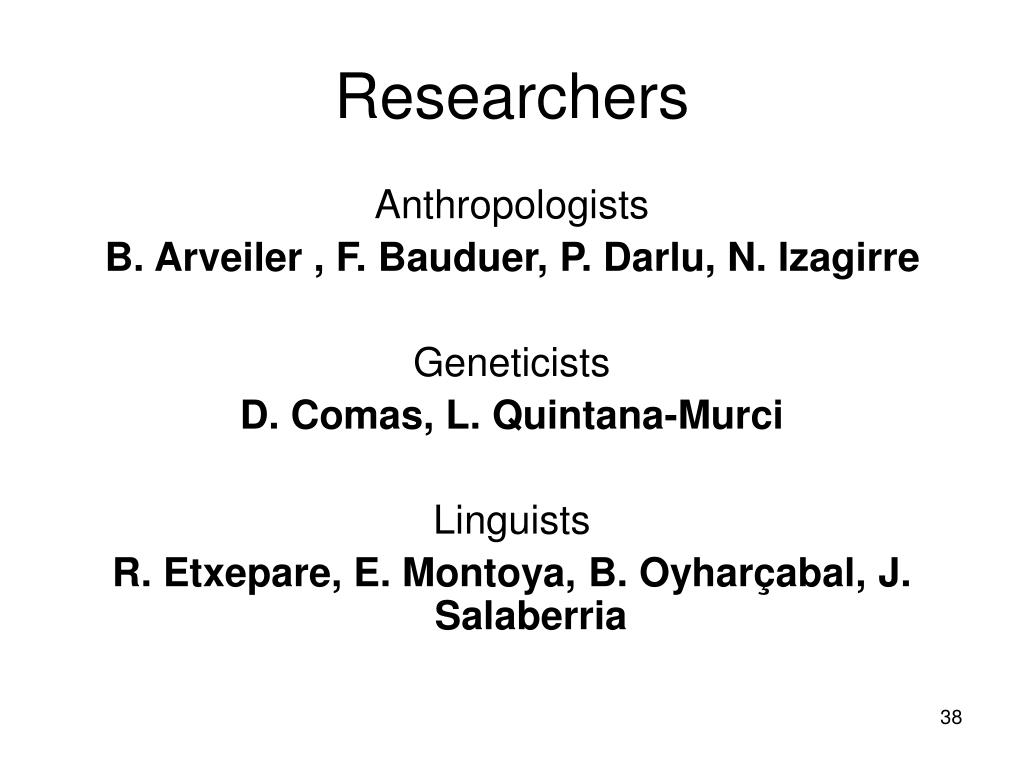 Researchers