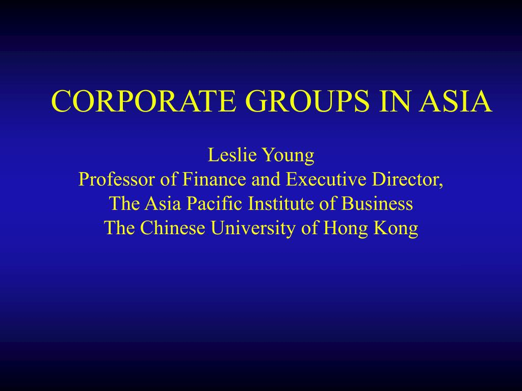 CORPORATE GROUPS IN ASIA