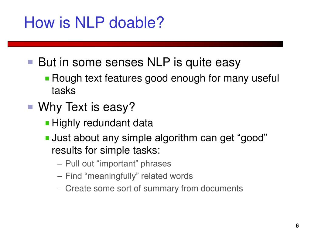 How is NLP doable?