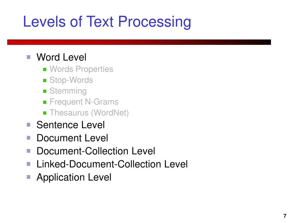 Levels of Text Processing