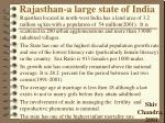 rajasthan a large state of india