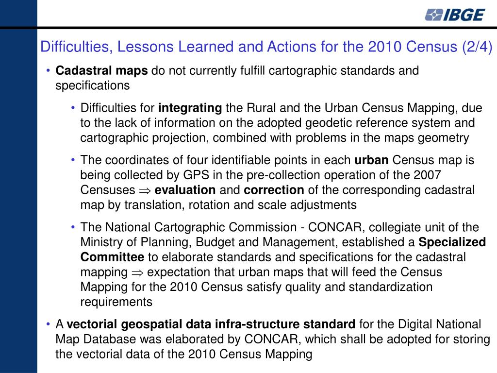 Difficulties, Lessons Learned and Actions for the 2010 Census (2/4)