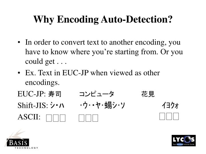 Why Encoding Auto-Detection?