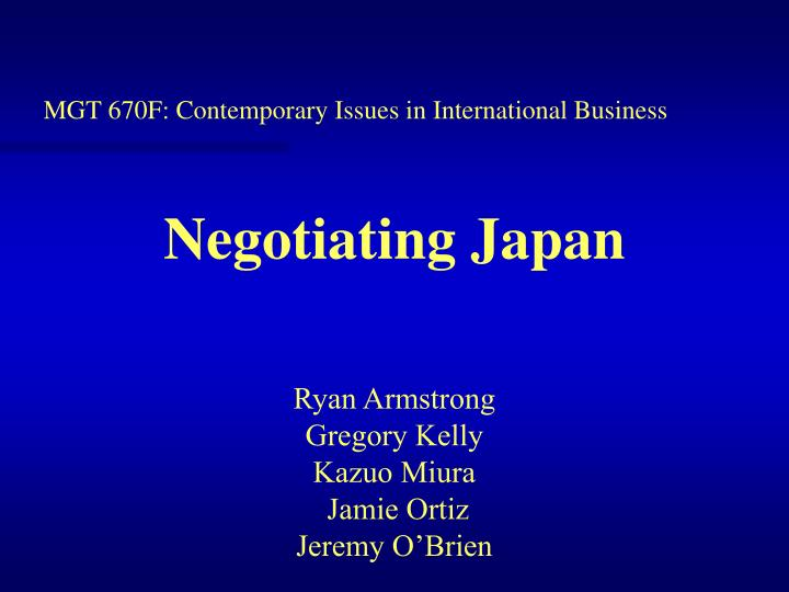 MGT 670F: Contemporary Issues in International Business