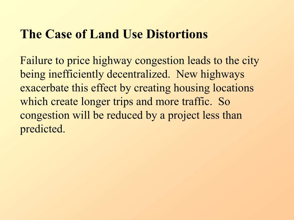The Case of Land Use Distortions