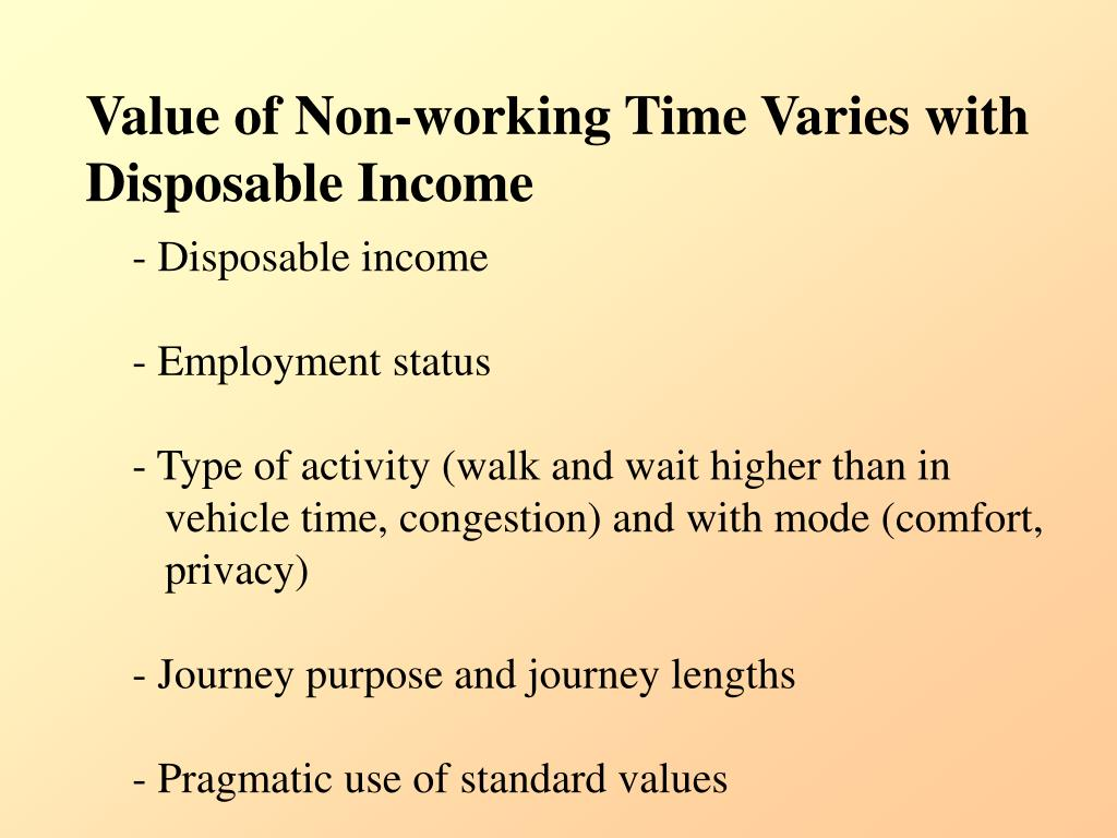 Value of Non-working Time Varies with Disposable Income