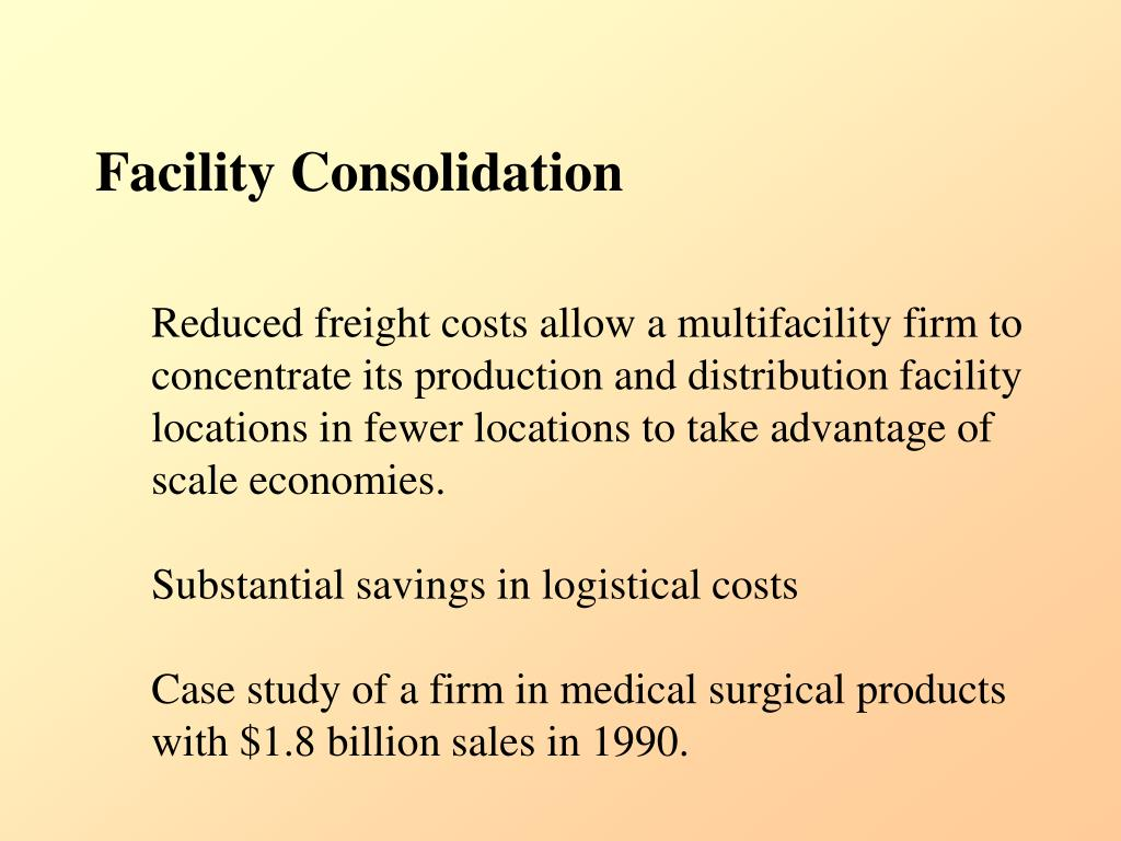 Facility Consolidation