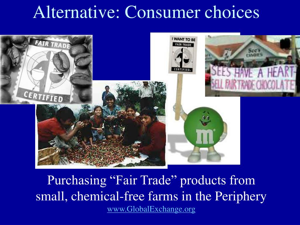 Alternative: Consumer choices