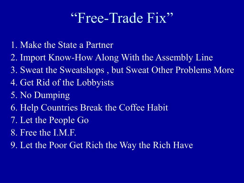 """""""Free-Trade Fix"""""""