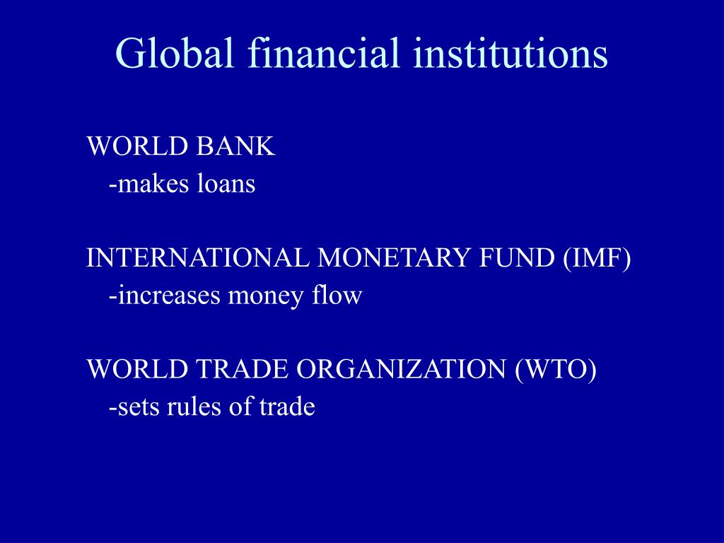 Global financial institutions