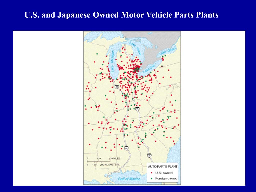 U.S. and Japanese Owned Motor Vehicle Parts Plants