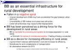 bb as an essential infrastructure for rural development