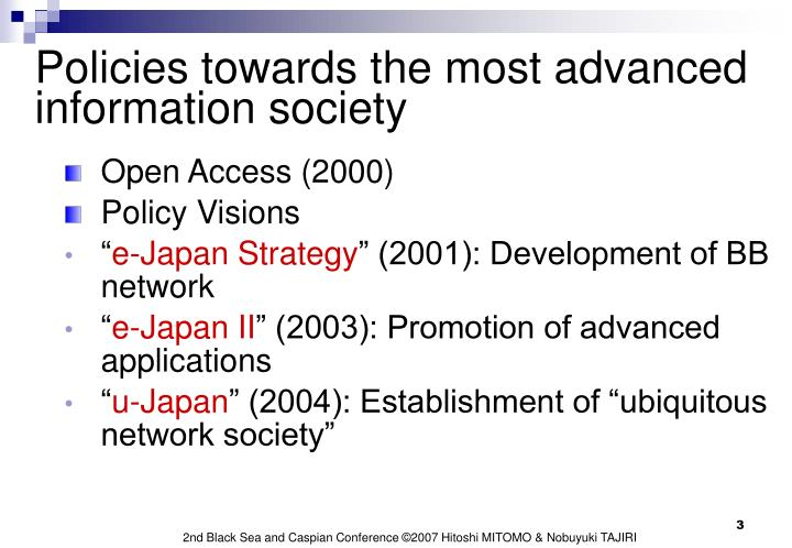 Policies towards the most advanced information society