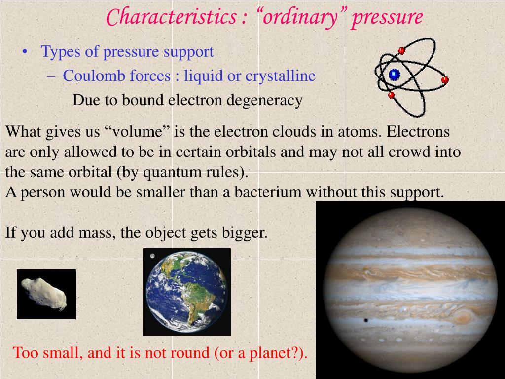 "Characteristics : ""ordinary"" pressure"