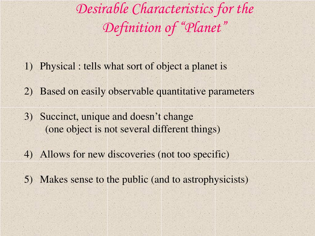 """Desirable Characteristics for the Definition of """"Planet"""""""