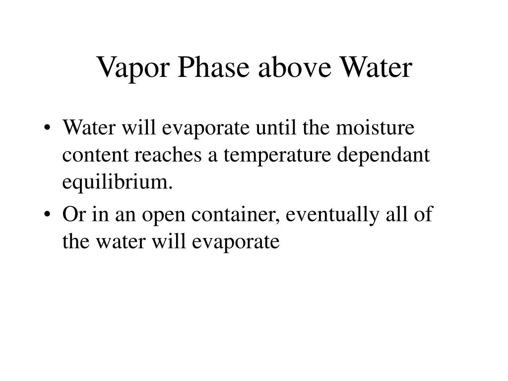 Vapor Phase above Water
