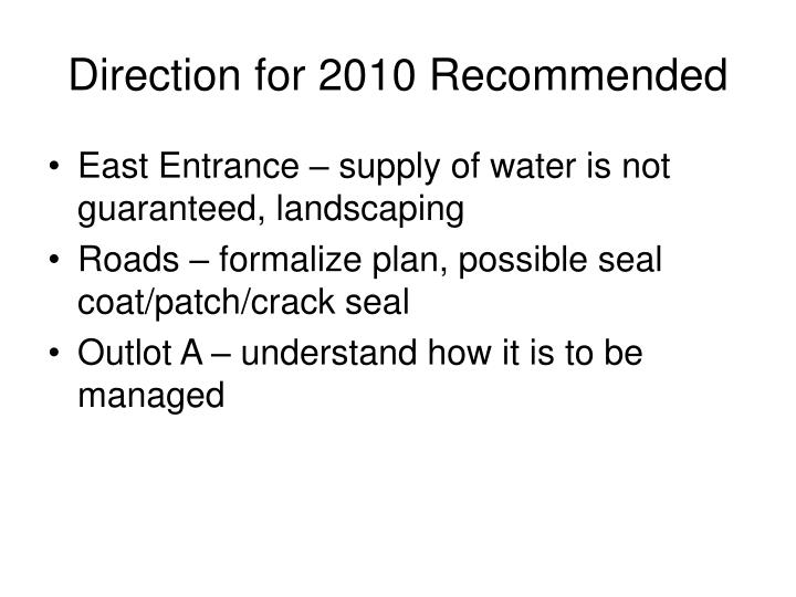 Direction for 2010 Recommended