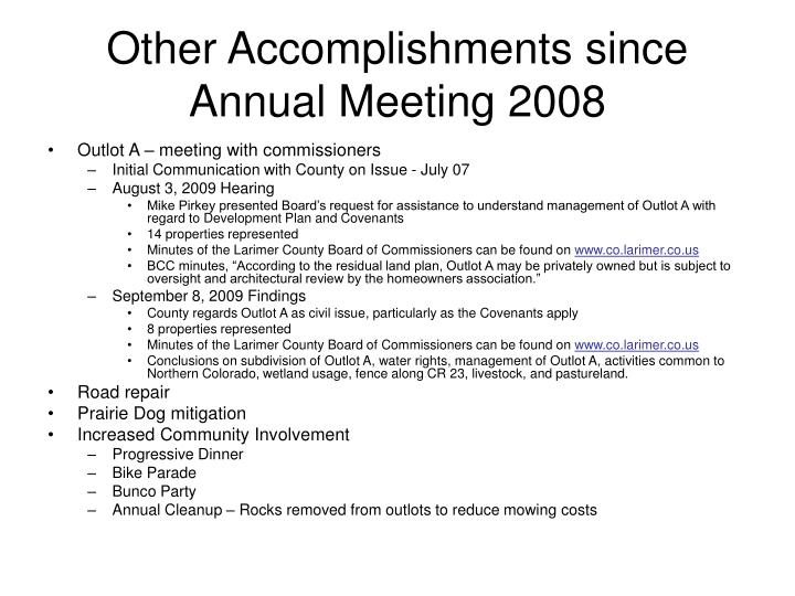 Other Accomplishments since Annual Meeting 2008