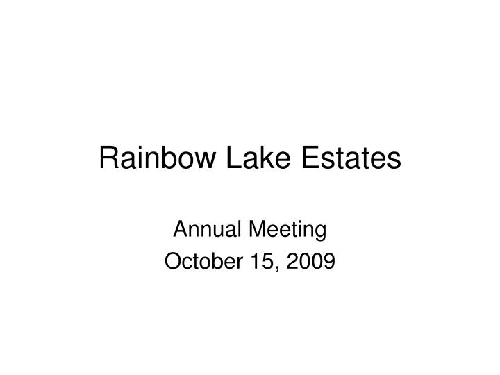 rainbow lake estates
