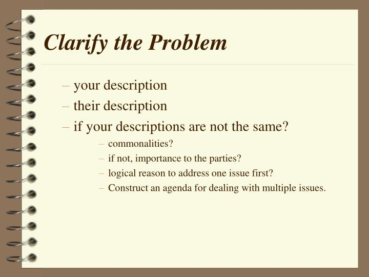 Clarify the Problem