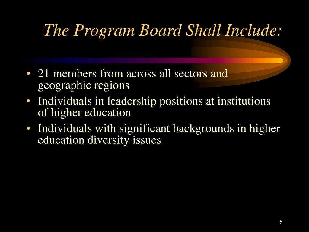 The Program Board Shall Include:
