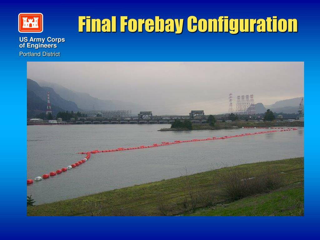 Final Forebay Configuration
