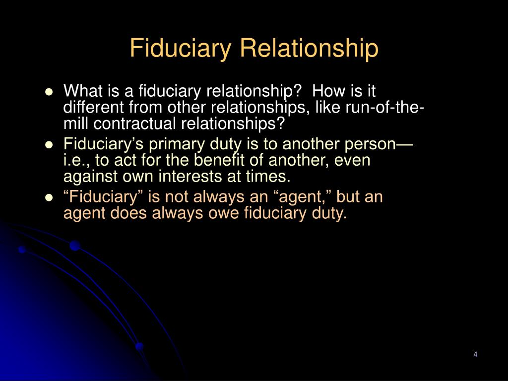 Fiduciary Relationship