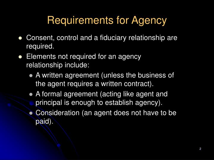 Requirements for agency
