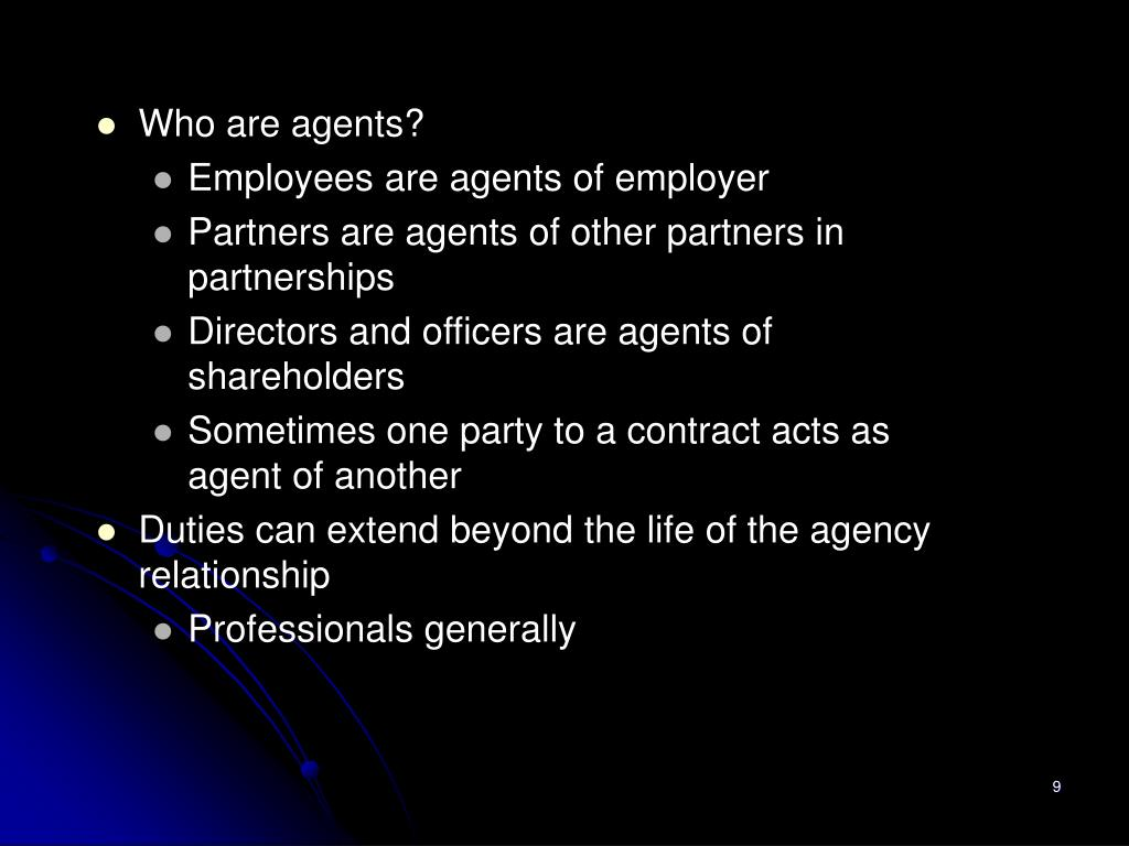 Who are agents?