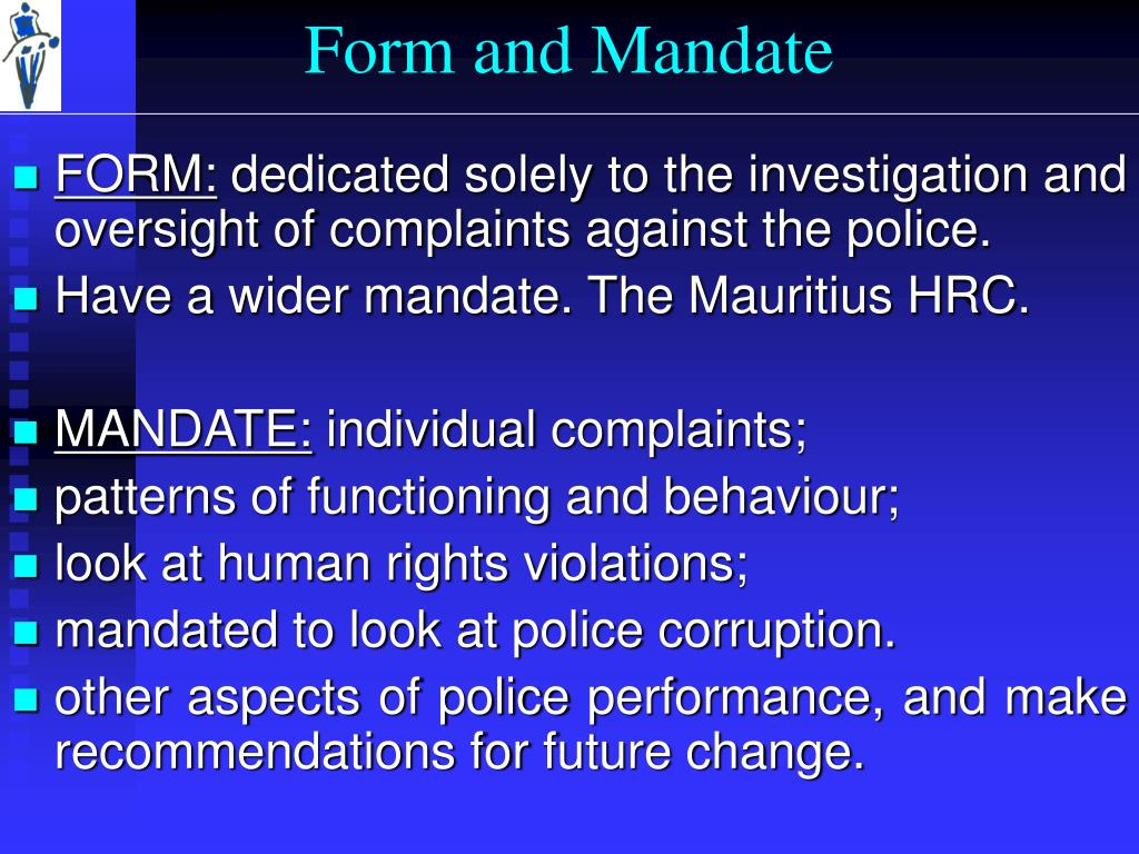 Form and Mandate
