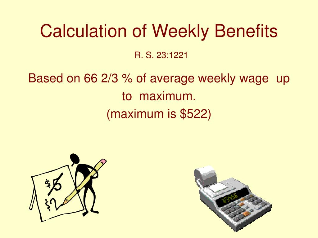 Calculation of Weekly Benefits