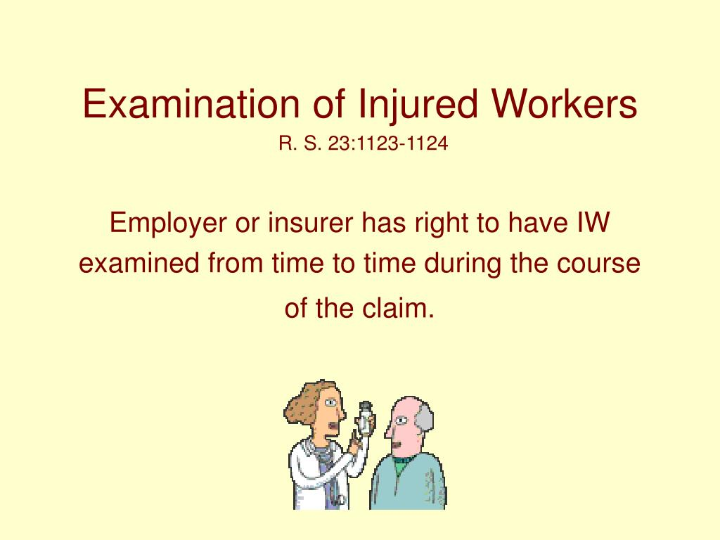 Examination of Injured Workers
