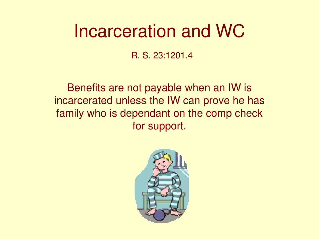 Incarceration and WC