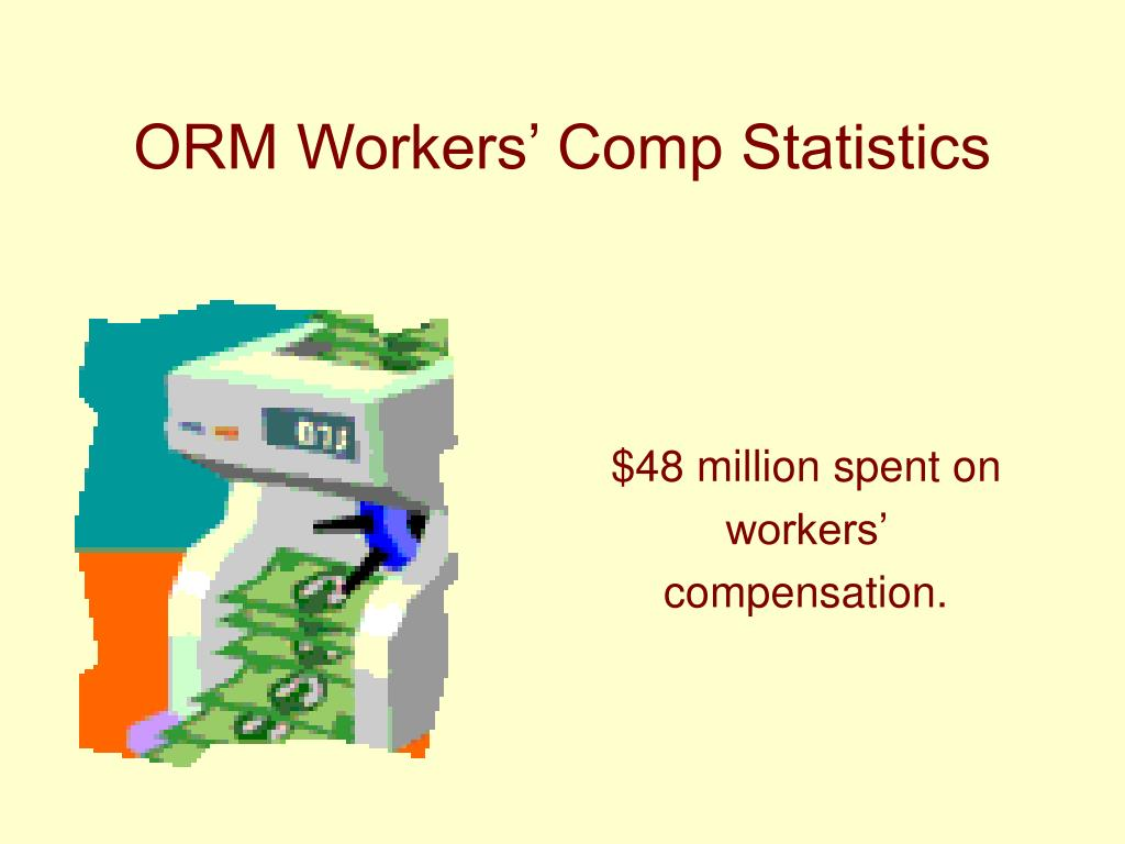 ORM Workers' Comp Statistics