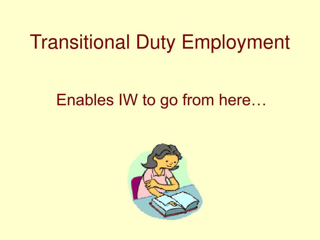 Transitional Duty Employment