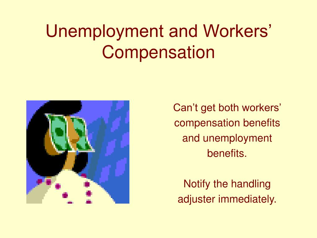 Unemployment and Workers' Compensation