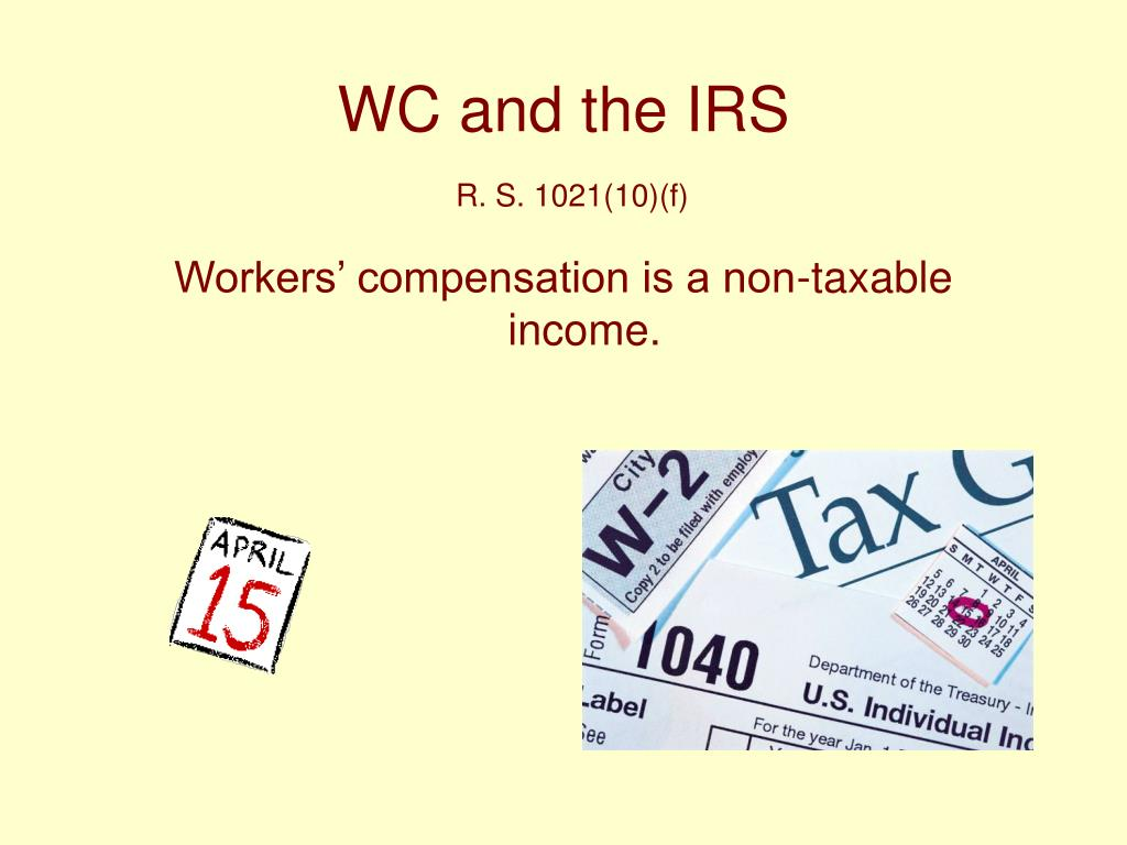 WC and the IRS