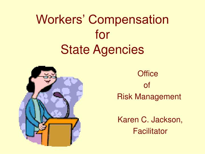 Workers compensation for state agencies