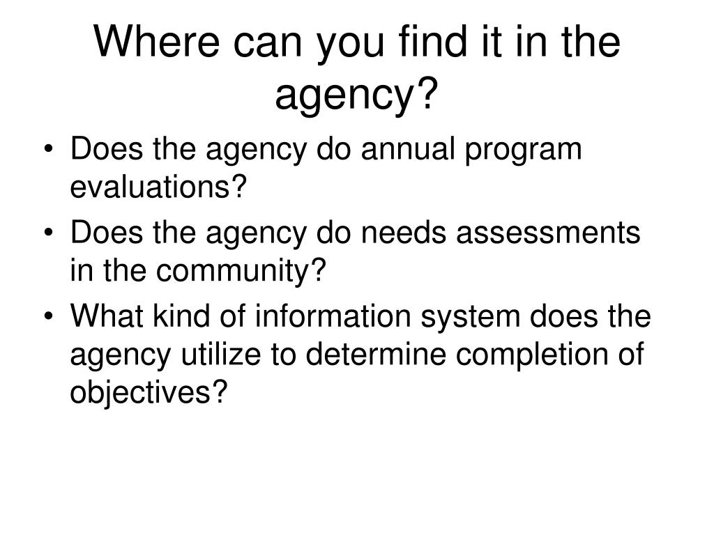 Where can you find it in the agency?