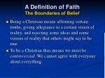 a definition of faith the boundaries of belief33