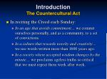 introduction the countercultural act