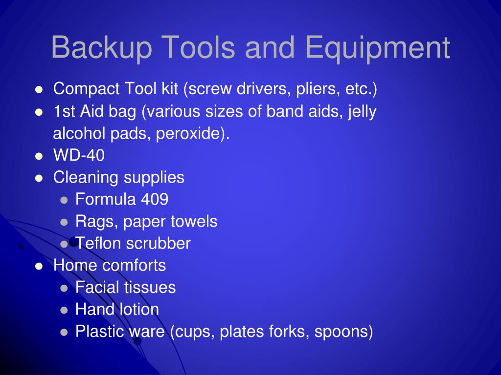 Backup Tools and Equipment