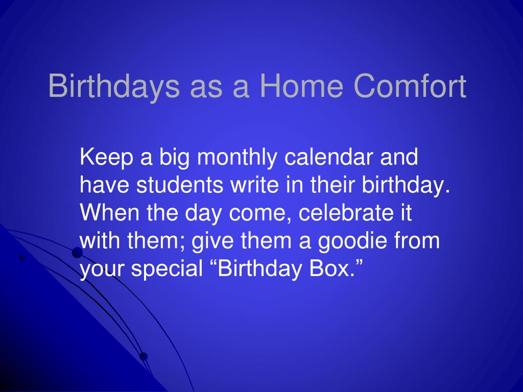 Birthdays as a Home Comfort