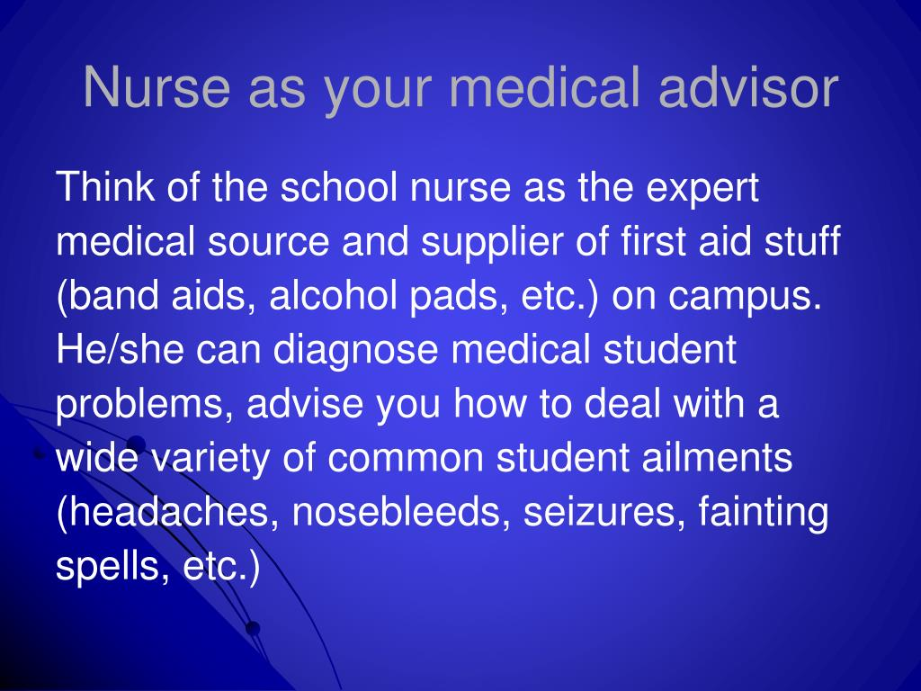 Nurse as your medical advisor